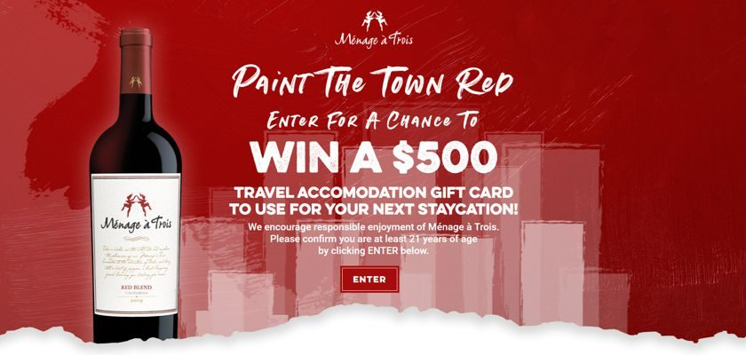 Menage a Trois Winery Paint The Town Red Sweepstakes